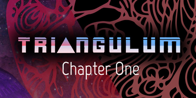 Triangulum – Chapter One